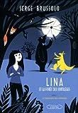 """Afficher """"Lina et la forêt des sortilèges n° 1 La tombola des démons"""""""