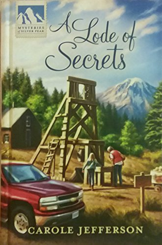 A Lode of Secrets