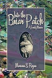 Into The Briar Patch: A Family Memoir