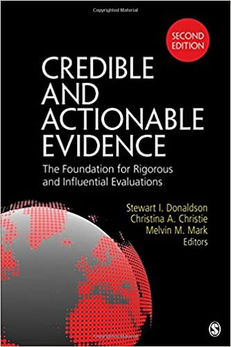 Credible and actionable evidence the foundation for rigorous and credible and actionable evidence the foundation for rigorous and influential evaluations 2nd edition fandeluxe Gallery