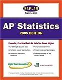 AP Statistics 2005, Kaplan Publishing Staff, 0743260597