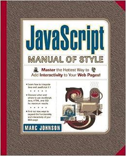 JavaScript 2 1 Manual of Style: Mark Johnson Ph D , Marcus