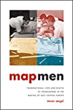 "Steven Seegel, ""Map Men: Transnational Lives and Deaths of Geographers in the Making of East Central Europe"" (U Chicago Press, 2018)"