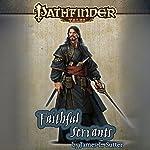 Faithful Servants | James L. Sutter
