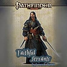 Faithful Servants Audiobook by James L. Sutter Narrated by Ray Porter