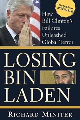 Losing Bin Laden by Richard Miniter