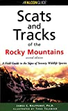 Scats and Tracks of the Rocky Mountains, 2nd (Scats and Tracks Series)