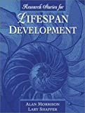 Research Stories for Lifespan Development 1st Edition