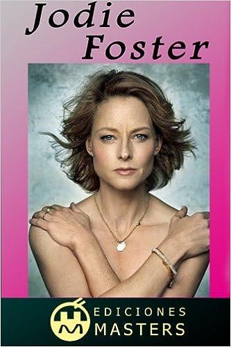 Jodie Foster Spanish Edition Adolfo Perez Agusti 9781492361381