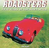 img - for Roadsters: Fifty Years of Top-Down Speed book / textbook / text book