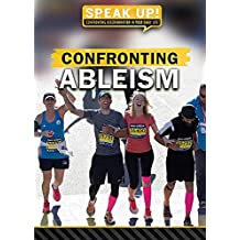 Confronting Ableism