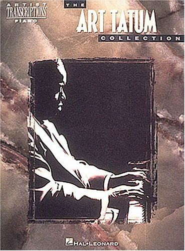 - The Art Tatum Collection (Artist Transcriptions. Piano)
