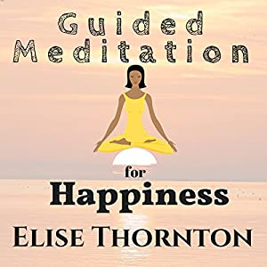 Guided Meditation for Happiness Speech