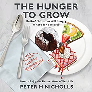 The Hunger to Grow Audiobook