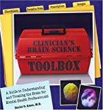 Clinician's Brain Science Toolbox, Daniel G. Amen, 1886554145