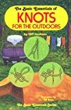 The Basic Essentials of Knots for the Outdoors, Cliff Jacobson, 0934802572