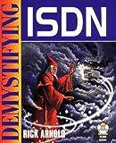 Demystifying ISDN, Rick Arnold, 1556225733