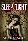 Front cover for the book Sleep Tight by Anne Frasier
