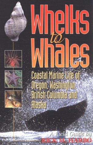 Whelks to Whales: Coastal Marine Life of the Pacific - Bottle Canada Rockets