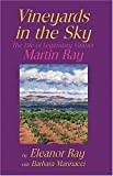 img - for Vineyards in the Sky: The Life of Legendary Vintner Martin Ray book / textbook / text book