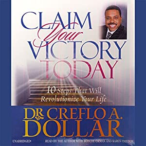 Claim Your Victory Today Audiobook