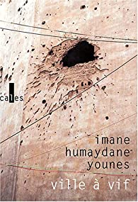 Ville à vif par Imane Humaydane-Younes