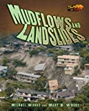 Mudflows and Landslides, Michael Woods and Mary B. Woods, 0822565749