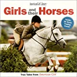 Girls and Their Horses, Pleasant Company Staff, 1584850396