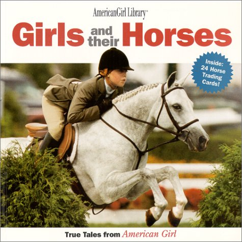 Read Online Girls and Their Horses: True Stories from American Girl (American Girl Library) ebook