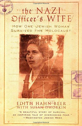 Nazi Officers Wife How One Jewish Woman Survived the Holocaust