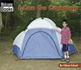 I Can Go Camping, Edana Eckart, 0516242806