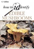 How to Identify – Edible Mushrooms (Collins How to ID)