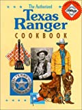 The Authorized Texas Ranger Cookbook, Cheryl Harris, 0964161400