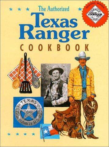 The Authorized Texas Ranger Cookbook