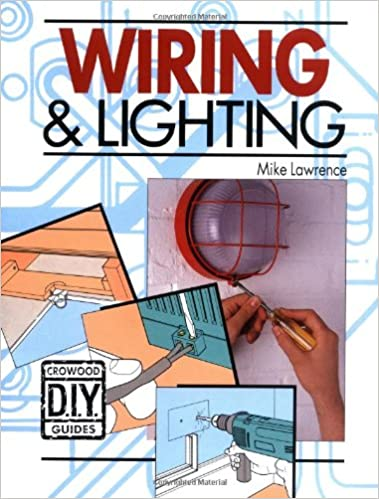 Admirable Wiring And Lighting Crowood Diy Guides Amazon Co Uk Mike Wiring Cloud Hisonuggs Outletorg