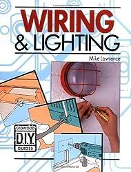 Wiring and Lighting (Crowood Diy Guides)