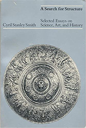 a search for structure selected essays on science art and history  a search for structure selected essays on science art and history cyril  stanley smith  amazoncom books