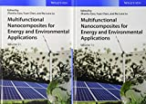Multifunctional Nanocomposites for Energy andEnvironmental Applications