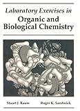 Lab Exercises in Organic and Biological Chemistry, Baum, Stuart J. and Sandwick, John A., 0023067713