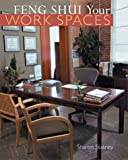 Feng Shui Your Work Spaces