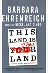 This Land Is Their Land: Reports from a Divided Nation Paperback