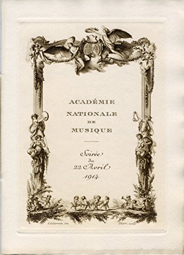 [French Composers] [Saint-Saëns, Camille. (1835-1921)] [D'Indy, Vincent. (1851?1931)] [Hahn, Reynaldo. (1874 - 1947)]: Académie Nationale de Musique - Original 1914 Gala Program for the King and Queen of England