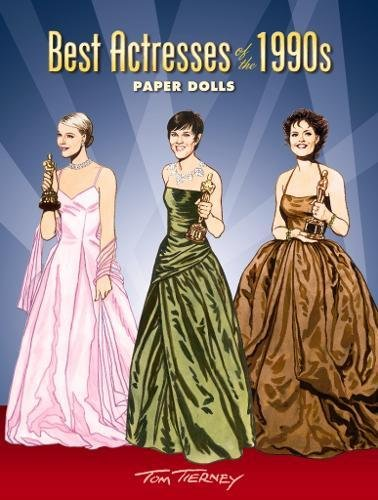 Best Actresses of the 1990s Paper Dolls (Dover Celebrity Paper Dolls)