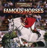 Famous Horses, Barbara M. Linde, 1433946246
