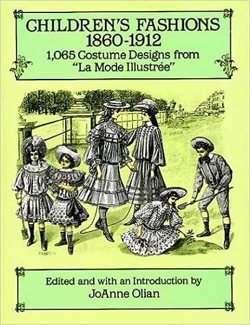 "Gratis downloadbar bogorm Children's Fashions, 1860–1912: 1,065 Costume Designs from ""La Mode Illustree"" in Danish DJVU"