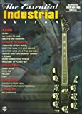 The Essential Industrial Guitar, Alfred Publishing Staff, 1576239640