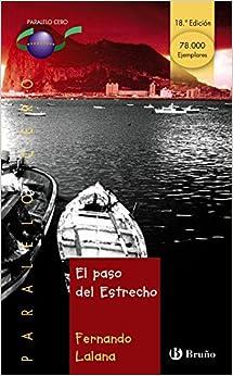 El Paso Del Estrecho por Fernando Lalana