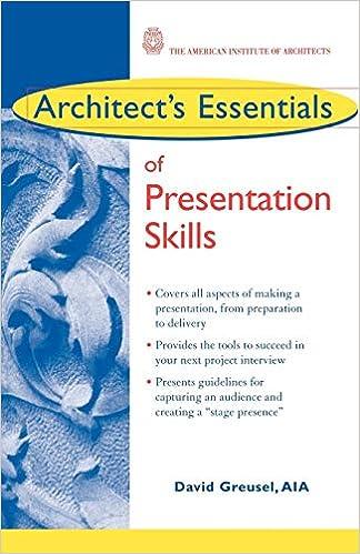Architect's Essentials of Presentation Skills: David Greusel