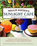 Sunlight Café, Mollie Katzen, 0786862696