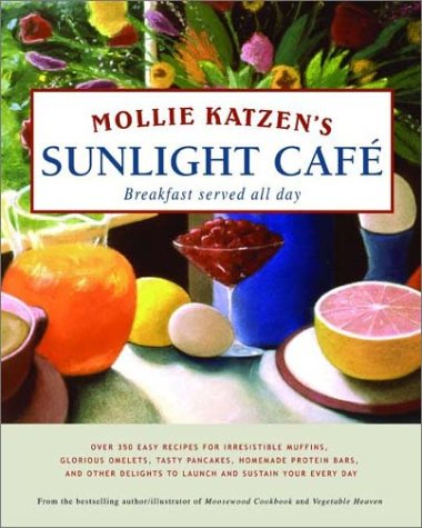 Download Mollie Katzen's Sunlight Cafe pdf